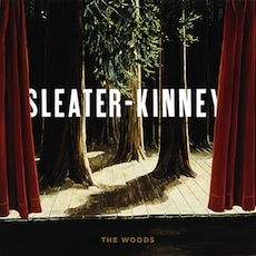 Sleater-Kinney_The_Woods