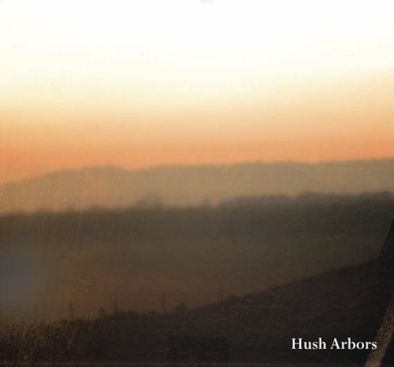 Hush Arbors -- Yankee Reality