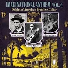 Imaginational-Anthem-Vol-6-Origins-Of-American-Primitive-Guitar