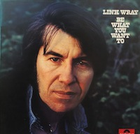 Link-Wray-Be-What-You-Want-552018