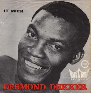 desmond-dekker-and-the-aces-it-mek-supreme