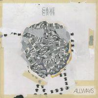 CAVE – Allways album cover