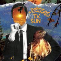 Mosses – T.V. Sun album cover