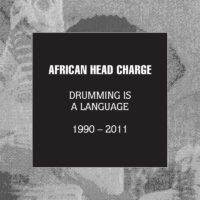 African Head Charge – Drumming Is A Language 1990-2011 album cover
