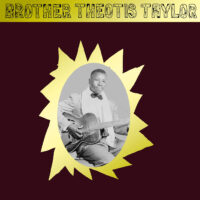 Brother Theotis Taylor – Brother Theotis Taylor album cover