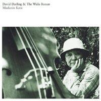 David Darling & the Wulu Bunun – Mudanin Kata album cover