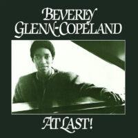Beverly Glenn-Copeland – At Last! album cover