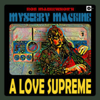 Ron Mathewson's Mystery Machine – A Love Supreme album cover