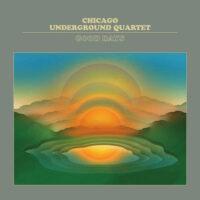 Chicago Underground Quartet – Good Days  album cover