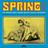 The Ibrahim Khalil Shihab Quintet – Spring album cover