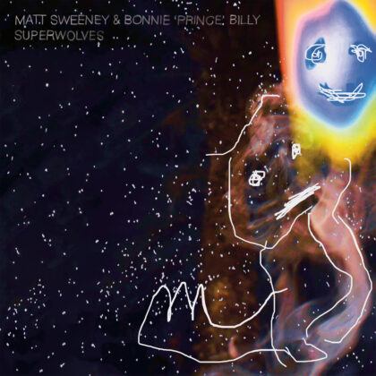 """Bonnie """"Prince"""" Billy & Matt Sweeney"""