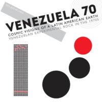 Venezuela 70 –  Cosmic Visions Of A Latin American Earth album cover